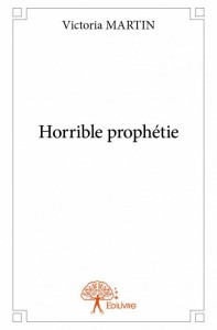 Horribl prophétie couverture