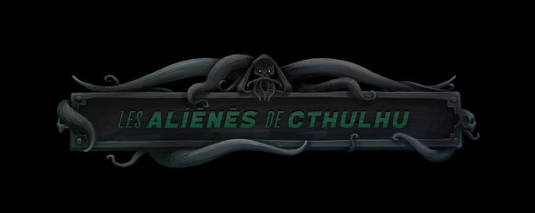 Les Aliénés de Cthulhu dans Jeux Video Sans-titre-768x306